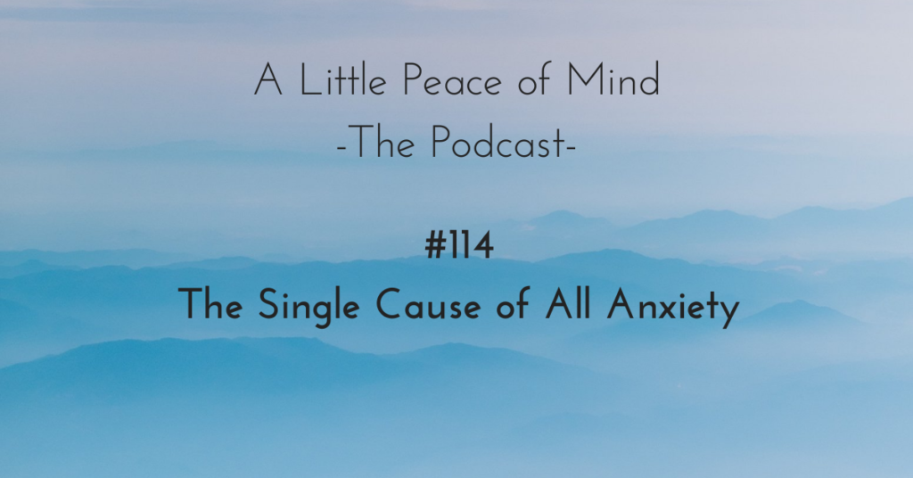 A_little_peace_of_mind_podcast_episode_114